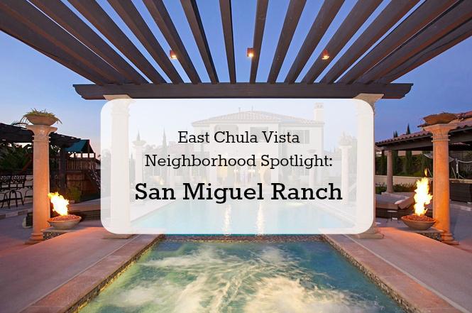 Neighborhood Spotlight: San Miguel Ranch