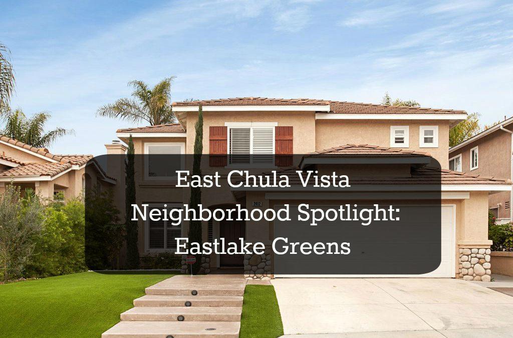Neighborhood Spotlight: Eastlake Greens